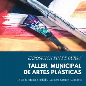 Exposición Taller Municipal de Artes Plásticas