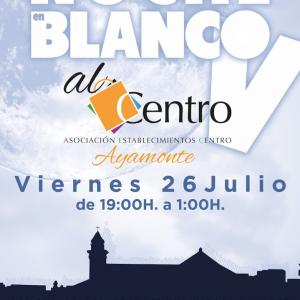 Noche en Blanco Ayamonte 2019