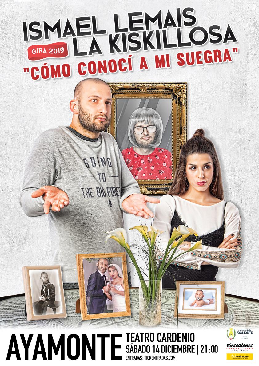 show-como-conoci-a-mi-suegra-ismael-lemais-la-kiskillosa-ayamonte-2019